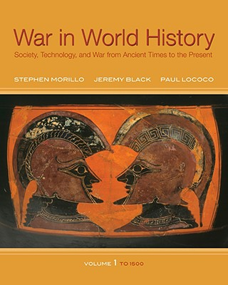 War in World History By Morillo, Stephen/ Black, Jeremy/ Lococo, Paul