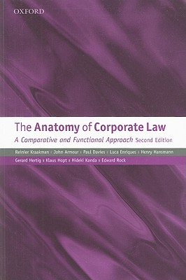 The Anatomy of Corporate Law By Kraakman, Reinier/ Armour, John/ Davies, Paul/ Enriques, Luca/ Hansmann, Henry/ Hertig, Gerard