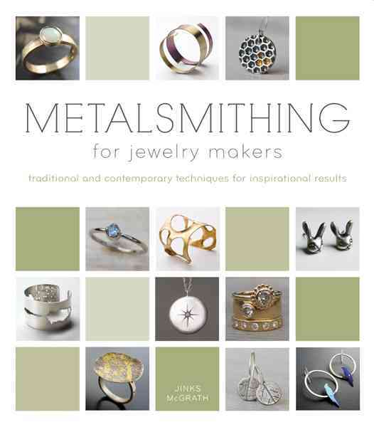 Metalsmithing for Jewelry Makers By McGrath, Jinks